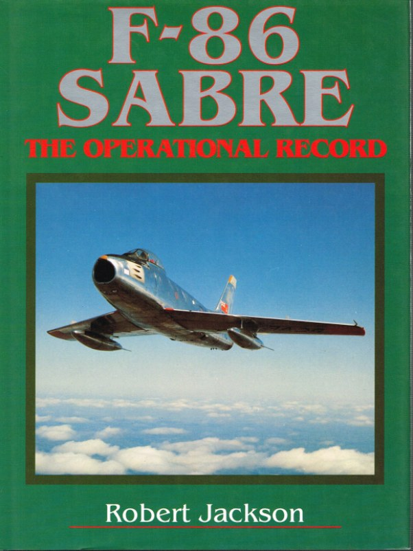 Image for F-86 SABRE: THE OPERATIONAL RECORD