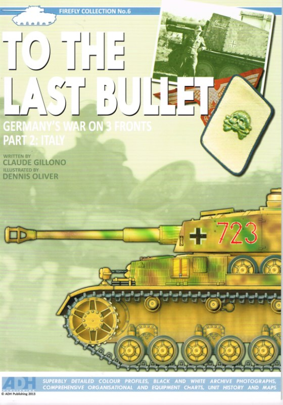 Image for TO THE LAST BULLET: GERMANY'S WAR ON THREE FRONTS. PART 2: ITALY