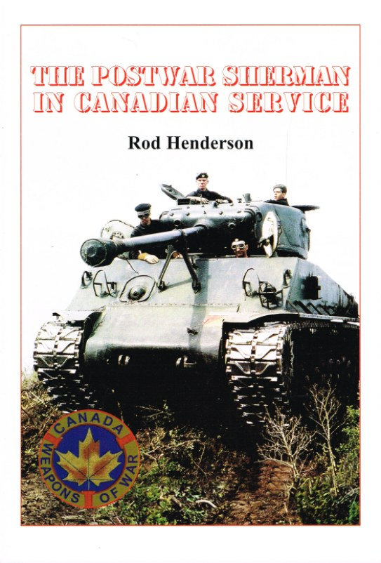 Image for THE POSTWAR SHERMAN IN CANADIAN SERVICE