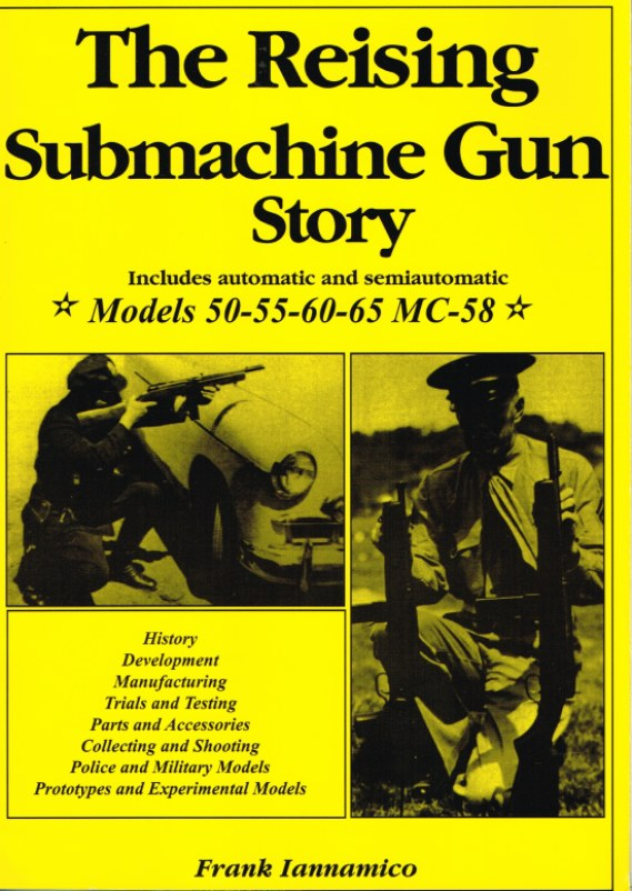Image for THE REISING SUBMACHINE GUN STORY