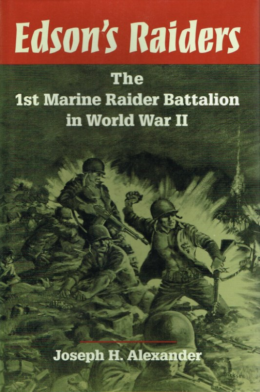 Image for EDSON'S RAIDERS: THE 1ST MARINE RAIDER BATTALION IN WORLD WAR II