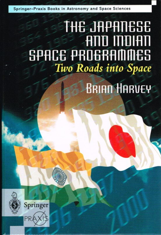 Image for THE JAPANESE AND INDIAN SPACE PROGRAMMES: TWO ROADS INTO SPACE