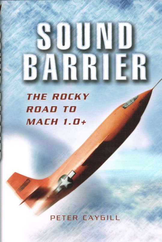 Image for SOUND BARRIER: THE ROCKY ROAD TO MACH 1.0+