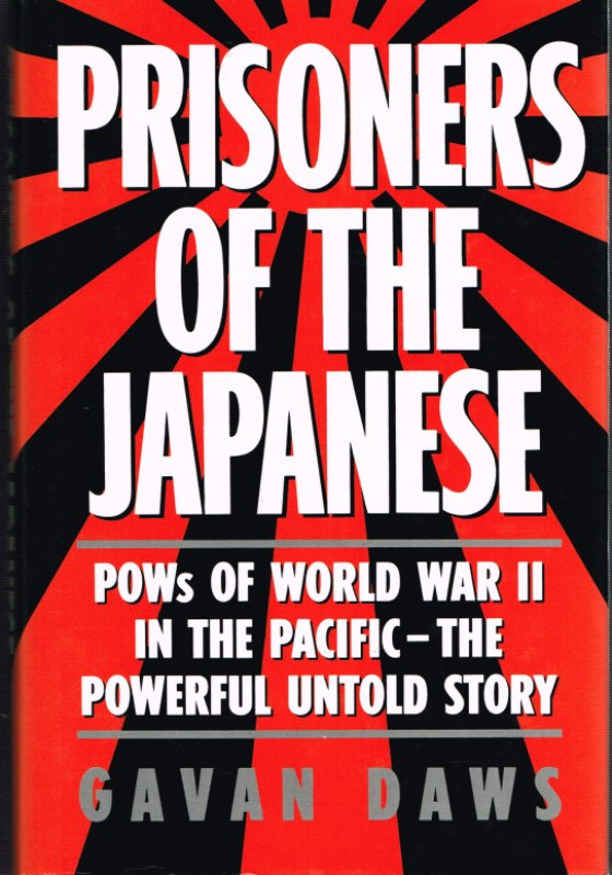 Image for PRISONERS OF THE JAPANESE: POWS OF WORLD WAR II IN THE PACIFIC - THE POWERFUL UNTOLD STORY