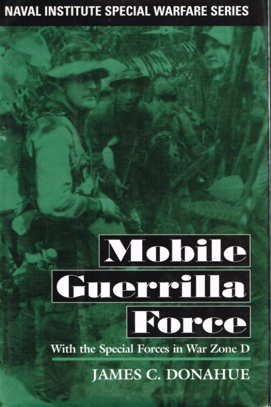 Image for MOBILE GUERRILLA FORCE: WITH THE SPECIAL FORCES IN WAR ZONE D