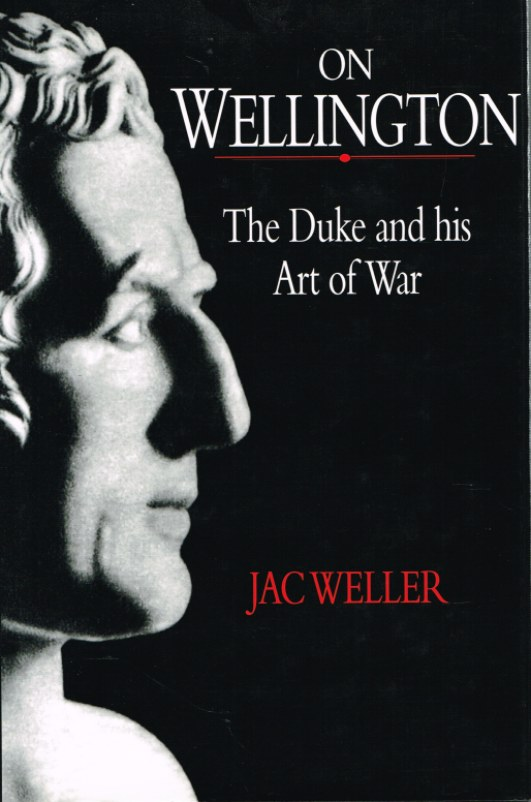 Image for ON WELLINGTON: THE DUKE AND HIS ART OF WAR
