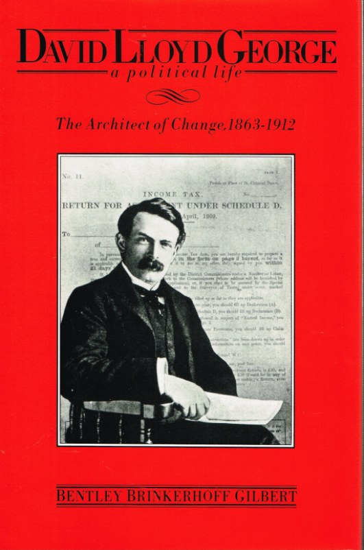 Image for DAVID LLOYD GEORGE A POLITICAL LIFE: THE ARCHITECT OF CHANGE 1863-1912