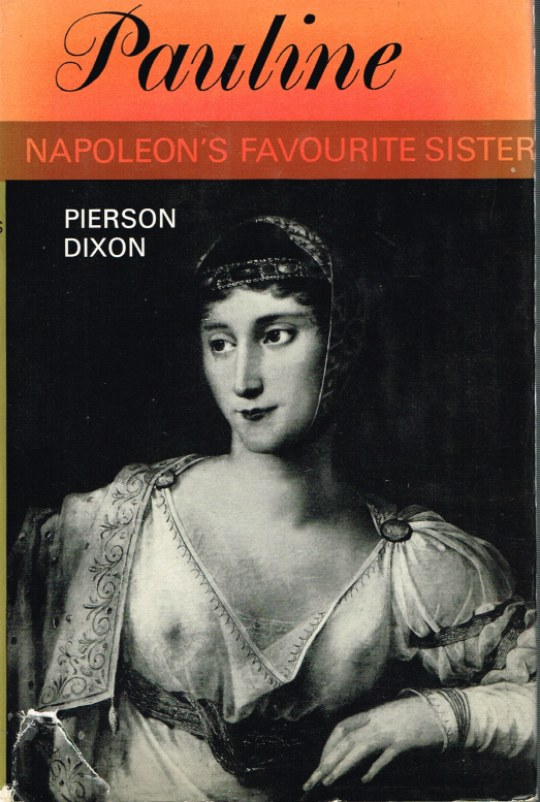 Image for PAULINE: NAPOLEON'S FAVOURITE SISTER
