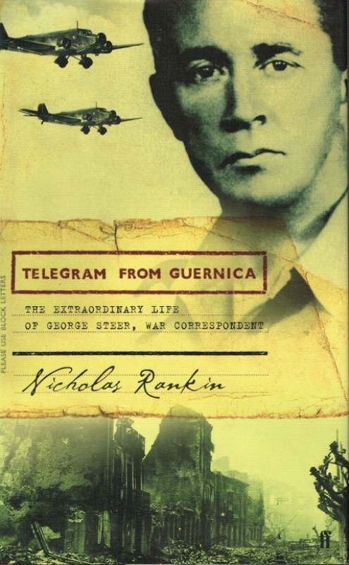 Image for TELEGRAM FROM GUERNICA: THE EXTRAORDINARY LIFE OF GEORGE STEER, WAR CORRESPONDENT