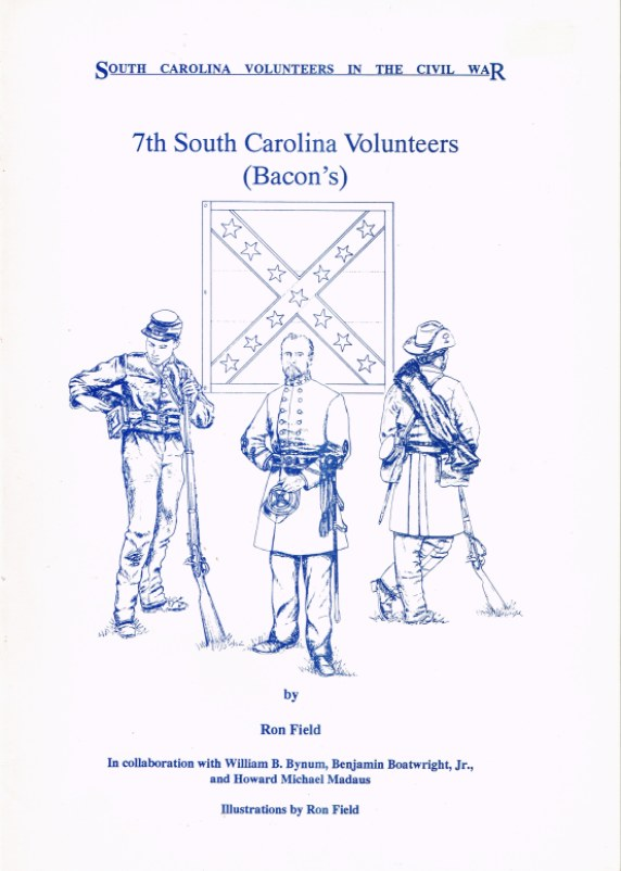 Image for SOUTH CAROLINA VOLUNTEERS IN THE CIVIL WAR: 7TH SOUTH CAROLINA VOLUNTEERS (BACON'S)