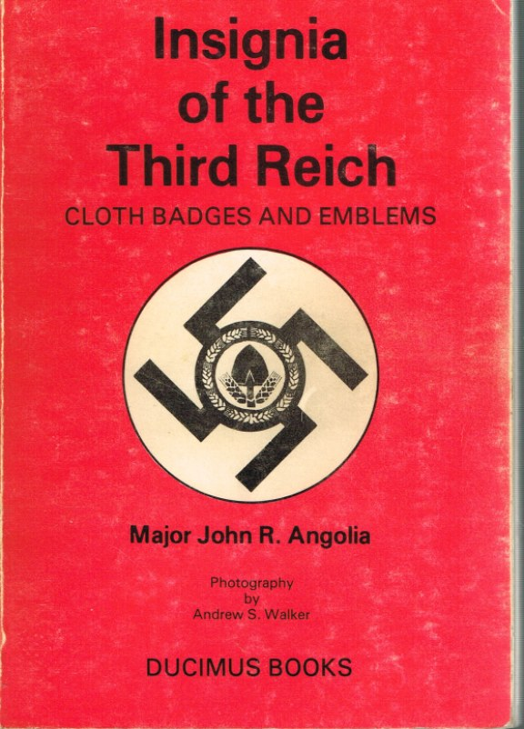 Image for INSIGNIA OF THE THIRD REICH: CLOTH BADGES AND EMBLEMS