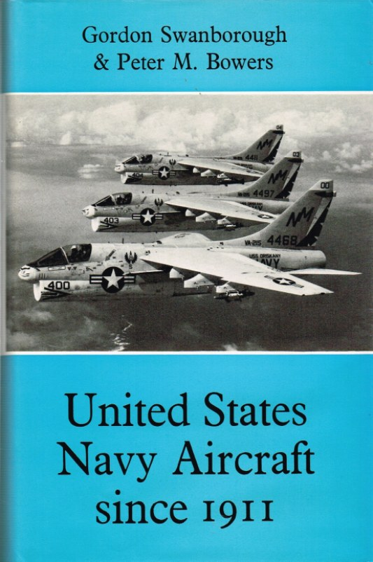 Image for UNITED STATES NAVY AIRCRAFT SINCE 1911 (SECOND REVISED EDITION)