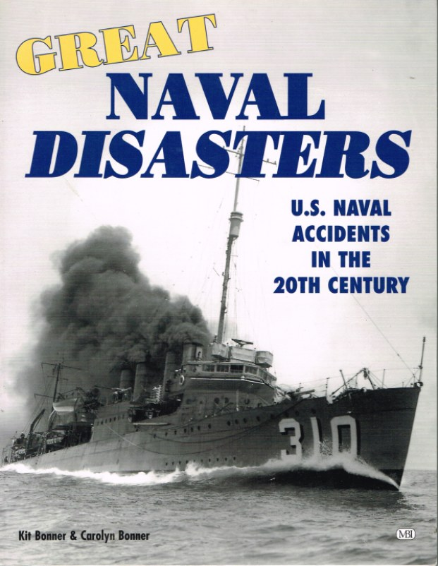 Image for GREAT NAVAL DISASTERS: US ACCIDENTS IN THE 20TH CENTURY