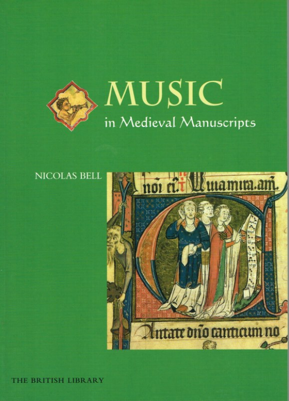 Image for MUSIC IN MEDIEVAL MANUSCRIPTS