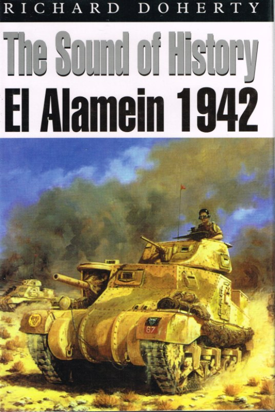 Image for THE SOUND OF HISTORY: EL ALAMEIN 1942