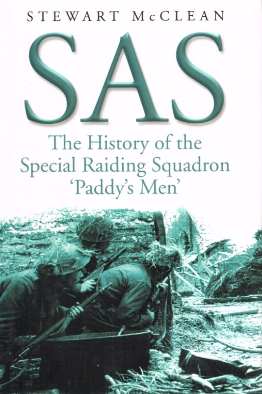 Image for SAS THE HISTORY OF THE SPECIAL RAIDING SQUADRON 'PADDY'S MEN'