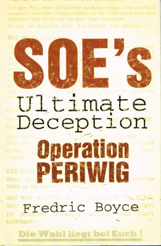 Image for SOE'S ULTIMATE DECEPTION : OPERATION PERIWIG