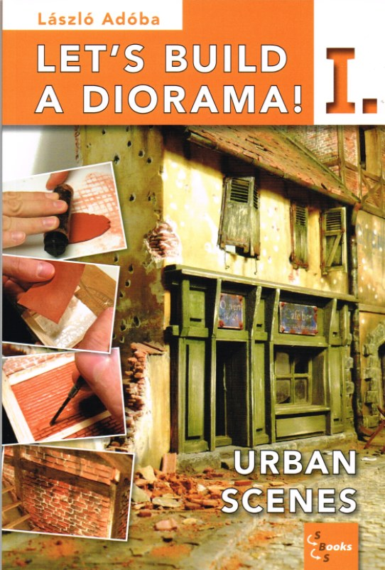 Image for LET'S BUILD A DIORAMA! I: URBAN SCENES