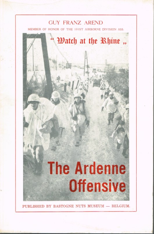 Image for THE ARDENNE OFFENSIVE 'WATCH AT THE RHINE'