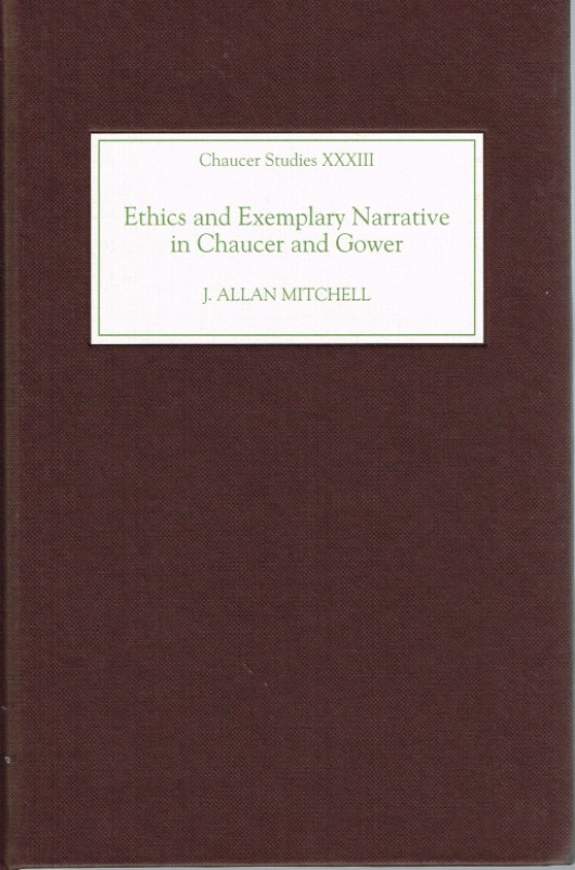 Image for CHAUCER STUDIES XXXIII: ETHICS AND EXEMPLARY NARRATIVE IN CHAUCER AND GOWER