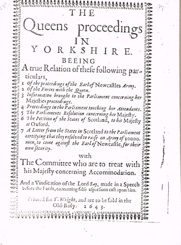 Image for THE QUEENS PROCEEDINGS IN YORKSHIRE (1643)