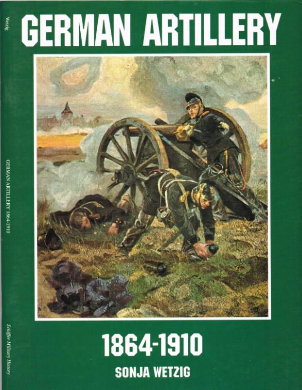 Image for GERMAN ARTILLERY 1864-1910