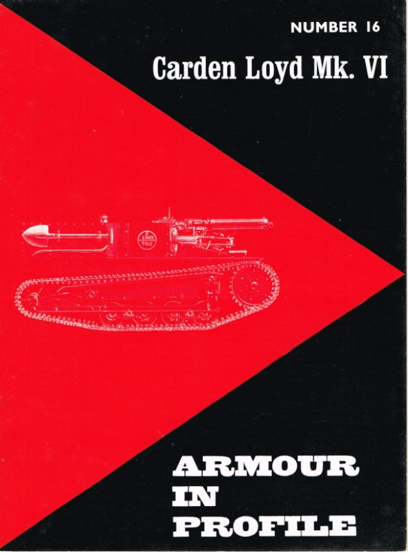 Image for ARMOUR IN PROFILE 16: CARDEN LOYD MK. VI