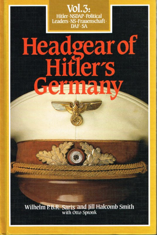 Image for HEADGEAR OF HITLER'S GERMANY: VOLUME 3