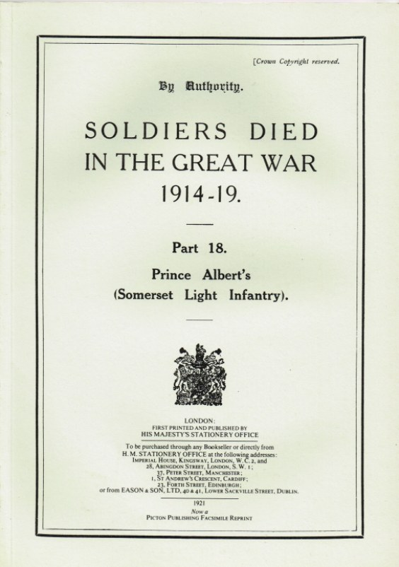 Image for SOLDIERS DIED IN THE GREAT WAR 1914-19: PART 18. PRINCE ALBERT'S (SOMERSET LIGHT INFANTRY)