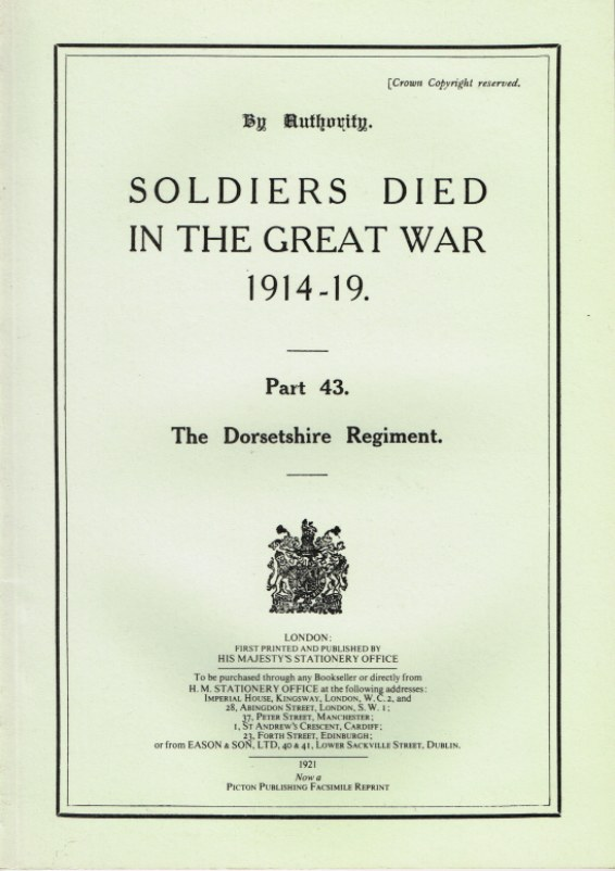 Image for SOLDIERS DIED IN THE GREAT WAR 1914-19: PART 43. THE DORSETSHIRE REGIMENT