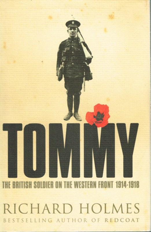 Image for TOMMY: THE BRITISH SOLDIER ON THE WESTERN FRONT 1914-1918