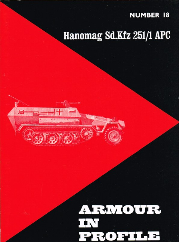 Image for ARMOUR IN PROFILE 18: HANOMAG SD.KFZ 251/1 APC