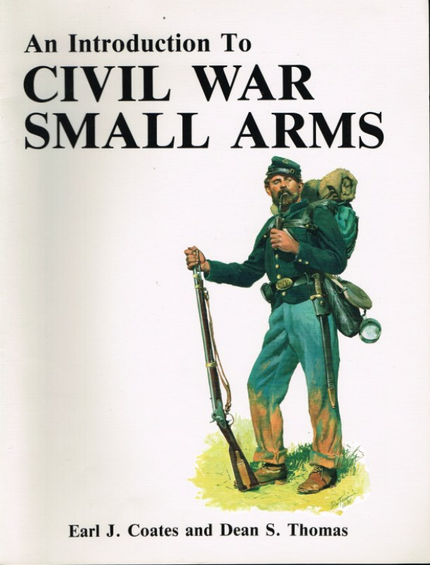 Image for AN INTRODUCTION TO CIVIL WAR SMALL ARMS