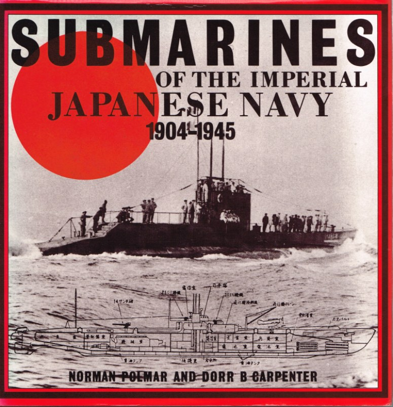 Image for SUBMARINES OF THE IMPERIAL JAPANESE NAVY 1904-1945