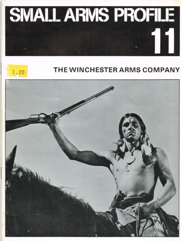 Image for SMALL ARMS PROFILE 11: THE WINCHESTER ARMS COMPANY