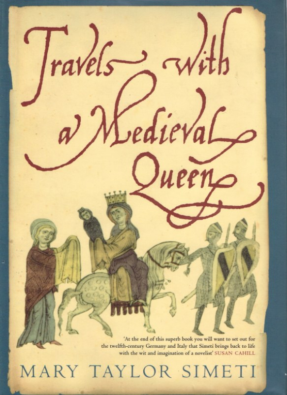 Image for TRAVELS WITH A MEDIEVAL QUEEN