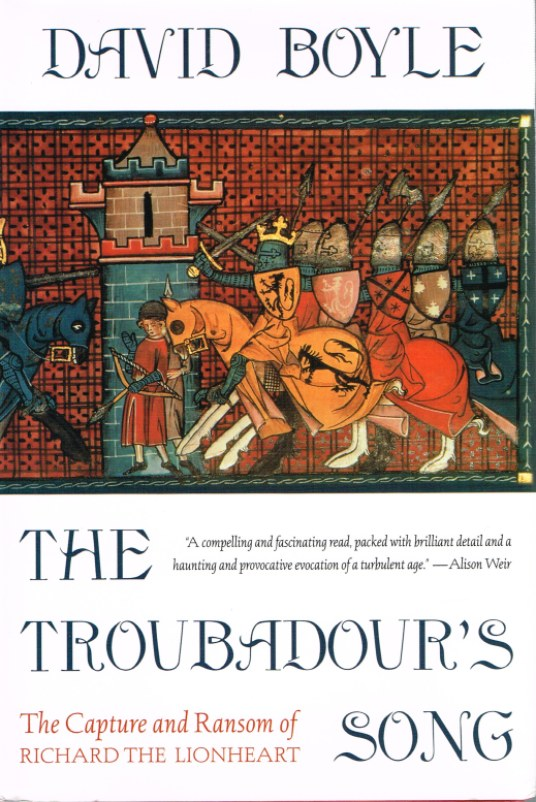 Image for THE TROUBADOUR'S SONG: THE CAPTURE AND RANSOM OF RICHARD THE LIONHEART
