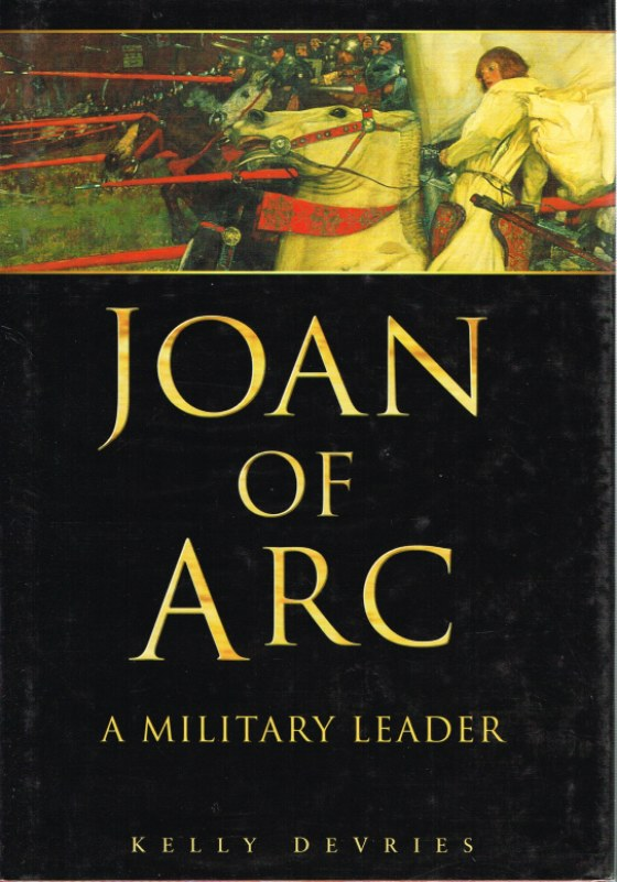 Image for JOAN OF ARC : A MILITARY LEADER