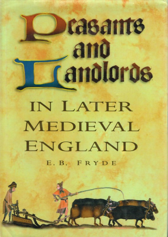 Image for PEASANTS AND LANDLORDS IN LATER MEDIEVAL ENGLAND