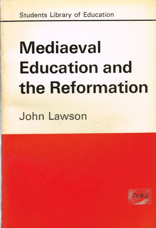 Image for MEDIEVAL EDUCATION AND THE REFORMATION