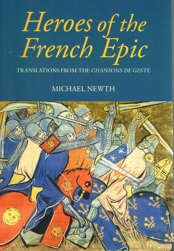 Image for HEROES OF THE FRENCH EPIC: TRANSLATIONS FROM THE CHANSONS DE GESTE