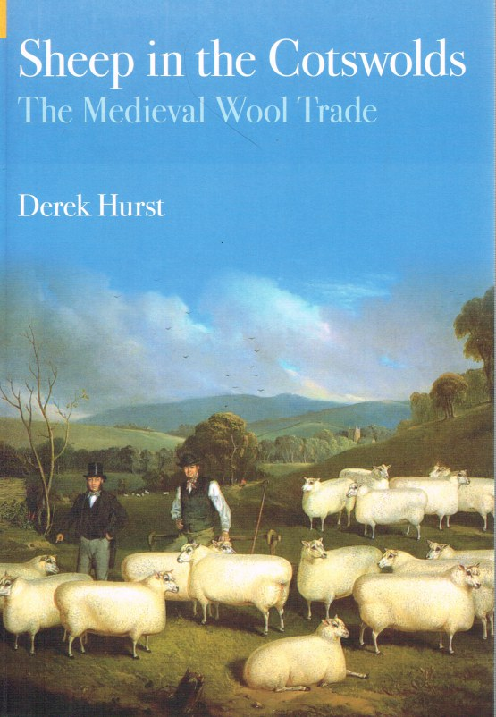 Image for SHEEP IN THE COTSWOLDS: THE MEDIEVAL WOOL TRADE