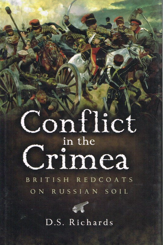 Image for CONFLICT IN THE CRIMEA : BRITISH REDCOATS ON RUSSIAN SOIL
