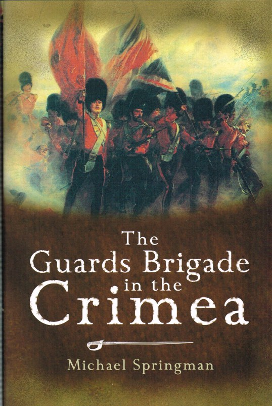 Image for THE GUARDS BRIGADE IN THE CRIMEA