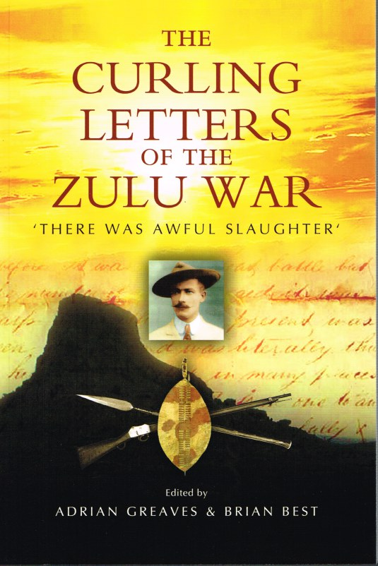 Image for THE CURLING LETTERS OF THE ZULU WAR 'THERE WAS AWFUL SLAUGHTER'