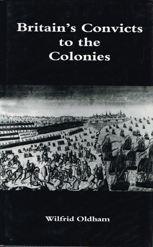 Image for BRITAIN'S CONVICTS TO THE COLONIES