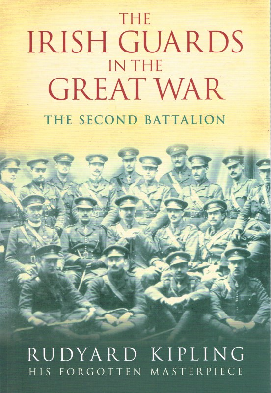 Image for THE IRISH GUARDS IN THE GREAT WAR: THE SECOND BATTALION