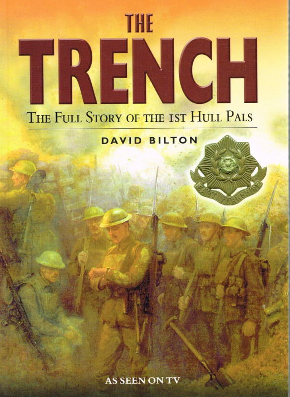 Image for THE TRENCH: THE FULL STORY OF THE 1ST HULL PALS
