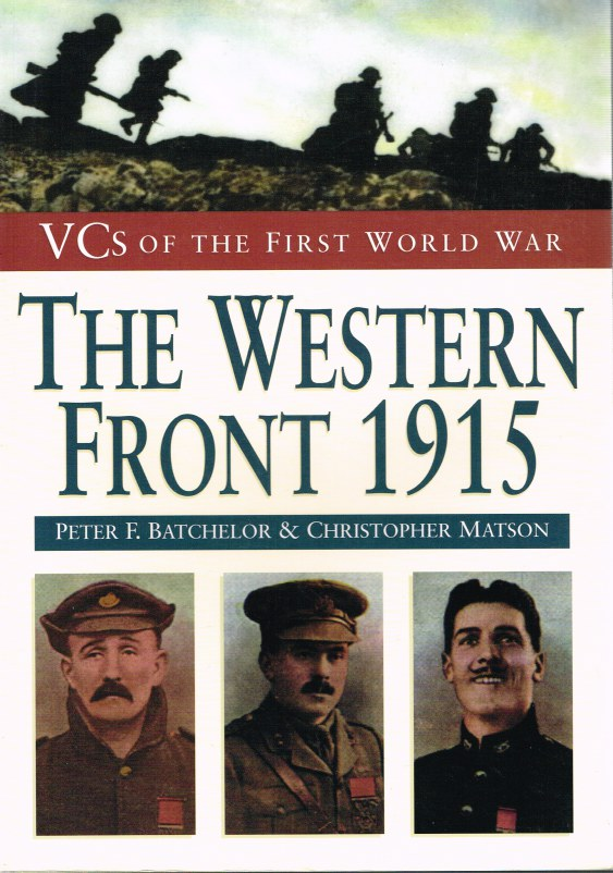 Image for VCS OF THE FIRST WORLD WAR: THE WESTERN FRONT 1915