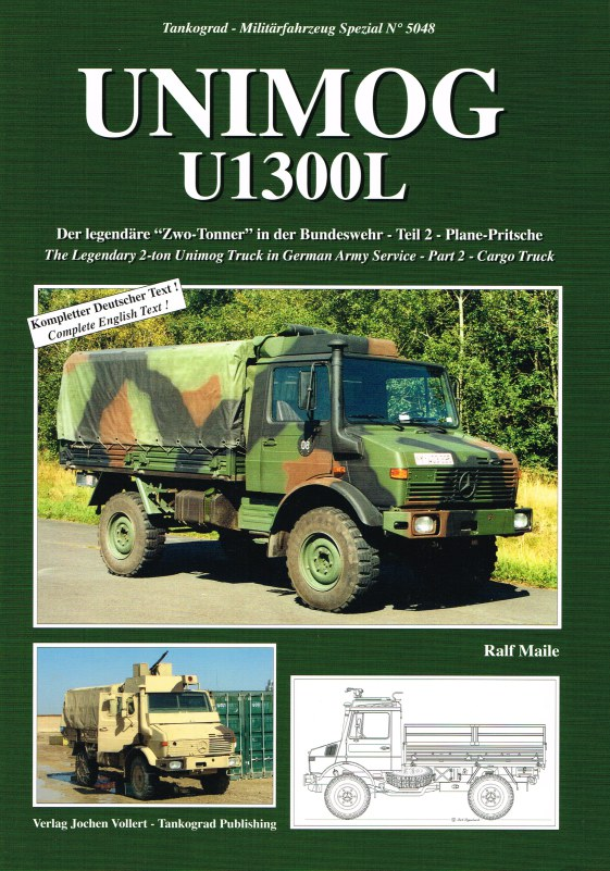 Image for UNIMOG U1300L THE LEGENDARY 2-TON UNIMOG TRUCK IN GERMAN ARMY SERVICE: PART 2 CARGO TRUCK